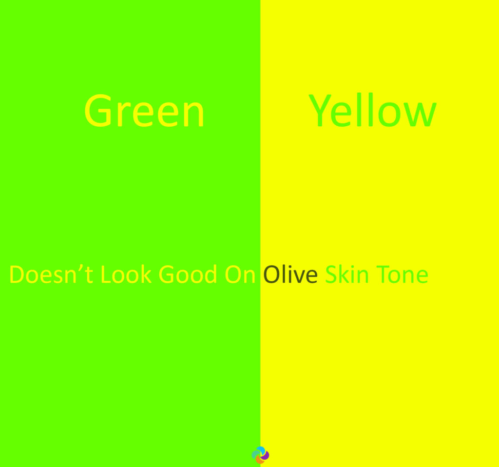 Green and Yellow Color Doesnt Look good on Olive Skin Tone Lifestylemajor