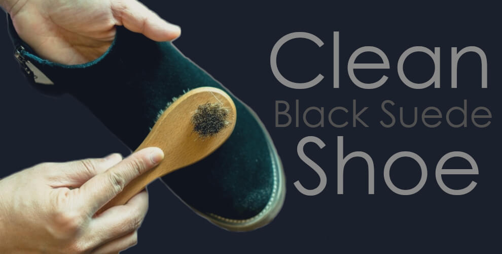 How to Clean Black Suede Shoe Lifestyle Major