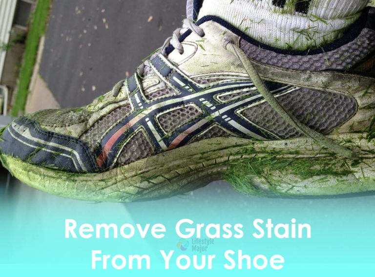 How To Get Grass Stains Out Of Any Shoe: 4 Simple Methods