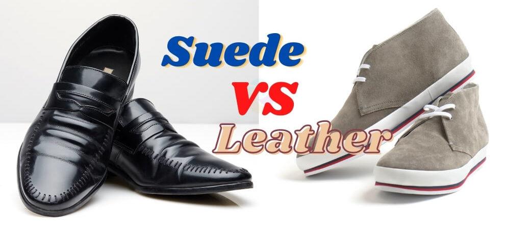 Suede Shoe vs Leather Shoe Lifestyle Major e1626507183287